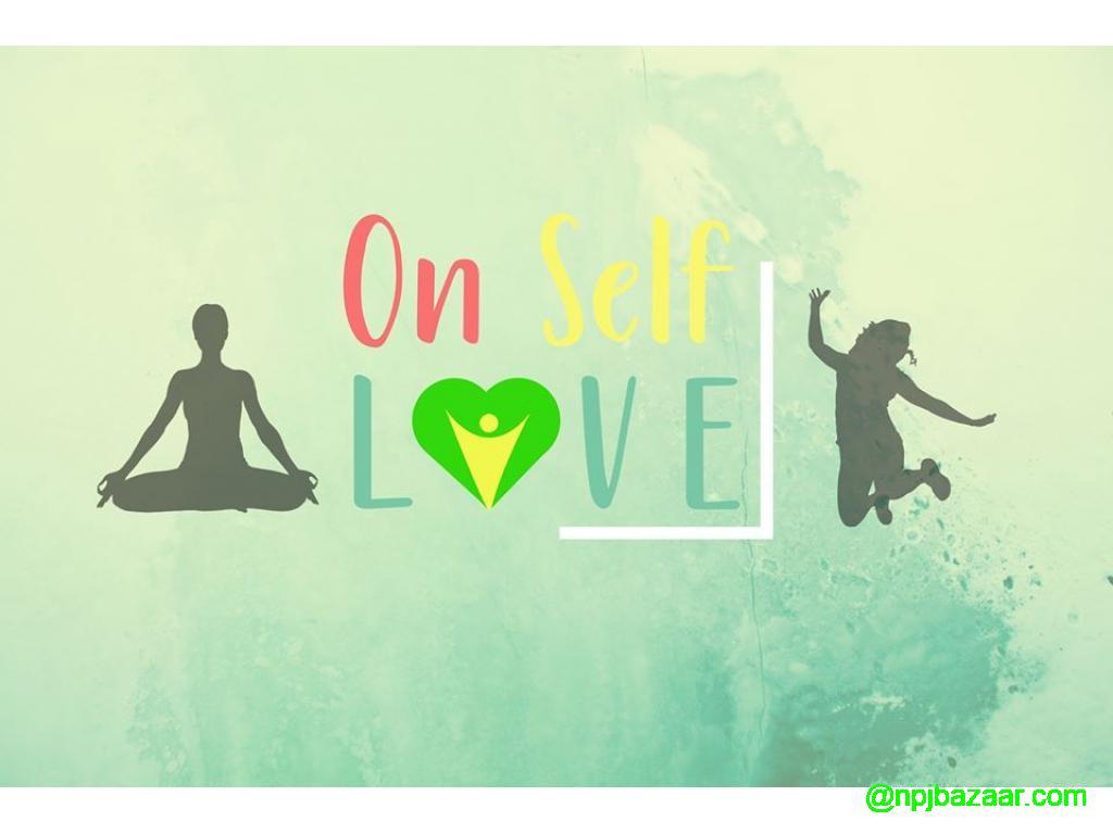 On Self Love - Health and Wellness