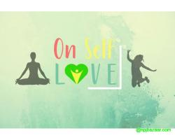 On Self Love - Health and Wellness